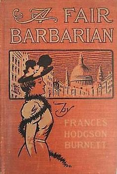 frances-hodgson-burnett-a-fair-barbarian-1901-intl_orig.jpg